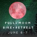 Full Moon Bike Retreat